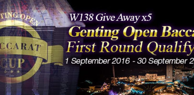 Give Away 5 Genting Baccarat Cup (First Round Qualifying) Tickets