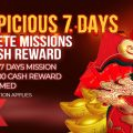 Complete 7 Days Mission, Get RM100!